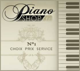 PIANO SHOP - N°1 SERVICE PRIX QUALITE